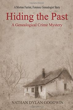 Hiding the Past: Volume 1 (The Forensic Genealogist) by N... https://www.amazon.co.uk/dp/1492737429/ref=cm_sw_r_pi_dp_x_dBEkyb6C9H9XX