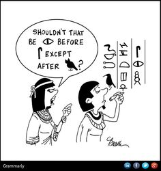 .Gotta love Egyptian grammar.