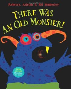 "There Was An Old Monster! $12.75 By Rebecca Emberley, Adrian Emberley  Recently I was searching the library for one of my favorite Monster  stories, Go Away Big Green Monster by Ed Emberley to use when teaching my  ""Shape Monster"" lesson. As I was looking, I came across There Was An Old  Monster! by Rebecca Emberley and Adrian Emberley. Now anyone who has been  reading my recent posts knows that I have a thing for There Was An Old Lady , so of course I had to check this one out. My son and…"