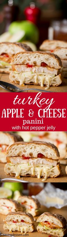 Turkey, Apple & Cheese Panini with Hot Pepper Jelly - A wonderful panini with roasted turkey, tart apple slices, creamy cheese and hot pepper jelly