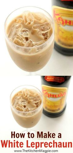 How to make a White Leprechaun Cocktail! This Kahlua and Whiskey drink is a clas… How to make a White Leprechaun Cocktail! This Kahlua and Whiskey drink is a classic! Baileys Drinks, Liquor Drinks, Whiskey Drinks, Fun Drinks, Yummy Drinks, Alcoholic Drinks, Cocktail Drinks, Vodka Cocktails, Martinis