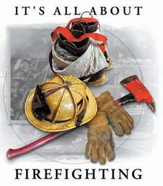 It's all about firefighting! ~ Re-pinned by Crossed Irons Fitness