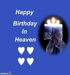 I Want To Wish My Brother In Law Heaven Joe Weeks A Happy Birthday We