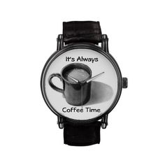 It's Always Time For Cofee: Mug, Pencil Drawing: Watch