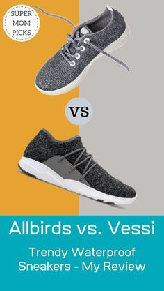 These are some popular and trendy shoe brands and they are waterproof, stylish, and comfy!  The trifecta!  Here is my review and comparison. #supermompicks #waterproofsneakers #vessi #allbirds #allbirdsreviews #vessireviews #allbirdsvsvessi