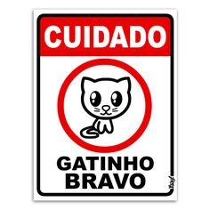Placa - Cuidado Gatinho Bravo - 15 x 20cm