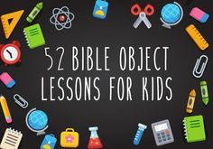 52 Bible Object Lessons for Kids – Children's Ministry Deals Sermons For Kids, Devotions For Kids, Childrens Sermons, Bible Stories For Kids, Bible Study For Kids, Preschool Bible Lessons, Bible Object Lessons, Bible Lessons For Kids, Preschool Sunday School Lessons