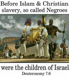 So-called Negroes: the Children of Israel