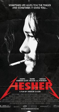 Directed by Spencer Susser.  With Joseph Gordon-Levitt, Devin Brochu, Natalie Portman, Rainn Wilson. A young boy has lost his mother and is losing touch with his father and the world around him. Then he meets Hesher who manages to make his life even more chaotic.