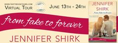 The Book Junkie's Reads . . .: Virtual Tour - FROM FAKE TO FOREVER by Jennifer Shirk
