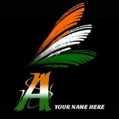 Write your name on F alphabet indian flag images Happy Independence Day Wishes, Happy Independence Day Images, Independence Day Greeting Cards, Independence Day Wallpaper, India Independence, Independence Day Special, Whatsapp Name, Whatsapp Logo, Indian Flag Wallpaper