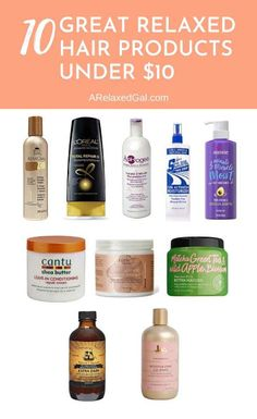 10 Great Relaxed Hair Products Under $10