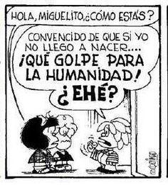 Miguelito Mafalda Quotes, Life Humor, I Love You, My Love, Comic Strips, Snoopy, Funny Life, Cartoons, Smile