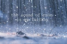 My favorite lullaby especially remixed with lighting and thunder.