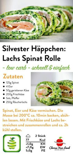 Lachs Spinat Rolle - Choose Your Level™ law carb Silvester Vorspeise Rezept - Silvester Party Food R Low Carb Appetizers, Appetizers For Party, Appetizer Recipes, Snack Recipes, New Years Eve Snacks, Law Carb, Spinach Rolls, Healthy Snacks, Healthy Recipes