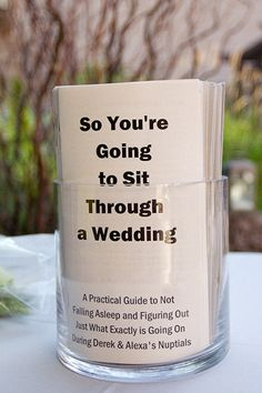 Everyone pretty much gets the gist of of ceremony proceedings, so why not have fun with your programs?
