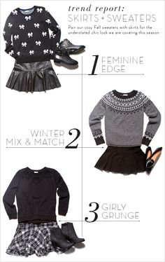 Look We Love: Skirts and Sweaters.