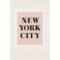 alphonnsine New York City Art Print (115 CAD) ❤ liked on Polyvore featuring home, home decor, wall art, fillers, backgrounds, pink, text, decor, quotes and picture frame