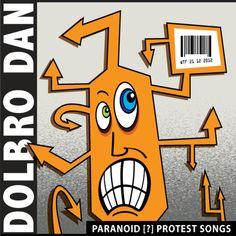 Paranoid Protest Songs EP Protest Songs, Dan, Artwork, Work Of Art, Auguste Rodin Artwork, Artworks, Illustrators