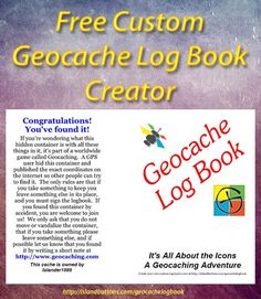 A free and easy tool for creating a personalized geocache log book to print.