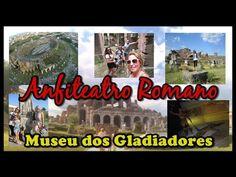 Vlog: Anfiteatro Romano Museu dos Gladiadores e Mitreu