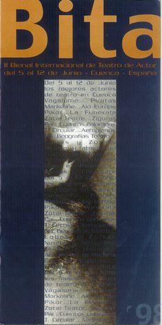 """""""Bita 98 : II Bienal Internacional de Teatro de Actor"""" Cuenca, Mayo 1998 organizado por la Asociación de Amigos del Teatro #Cuenca #Teatro #AsociacionAmigosTeatroCuenca #BITA"""
