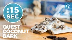 #15SecondRecipe - Quest Coconut Bark (+playlist)