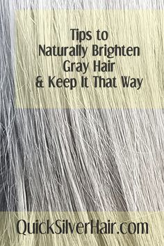 How to Get Rid of Yellow in Gray Hair With Hydrogen Peroxide in 2019