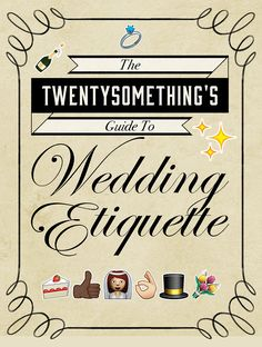 Wedding Etiquette Rules Every Grown-Ass Adult Should Know