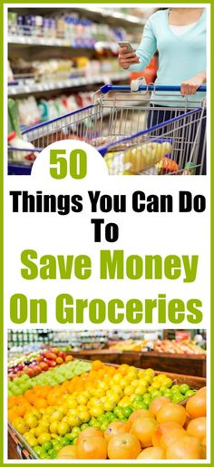 Save money on groceries - Groceries are the one area where we have the most control as far as spending goes! Here are my top 50 tips tosave money on your groceries. Living on a budget, frugal living, money saving tips, personal finance, how to save money on groceries without coupons, how to coupon, meal planning, money saving apps