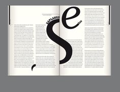 Editorial Design: Bluszcz Magazine by Joanna Tyborowska, via Behance I loved the use of typography and the letters working with the paragraphs to draw people into the message Magazine Layout Design, Book Design Layout, Print Layout, Graphic Design Layouts, Graphic Design Inspiration, Text Layout, Brochure Layout, Editorial Layout, Editorial Design