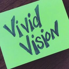 Today's Energy Infusion Words: Vivid Vision! Shift your energy by checking in with your vision. Is it still exciting and compelling to you? Has it shifted or changed? Is it pulling you forward? If not, what needs to change or let go of?  #energyinfusionwords #creativepower #stickynotes #creativityinbusiness