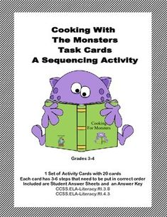 Your students will enjoy the colorful, whimsical, monster themed task cards as they complete this fun activity to reinforce and increase their ability to correctly sequence sentences. Using their inference skills and transition words, the students put the steps of the recipes in the correct order.