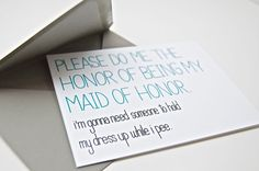 Funny Maid of Honor Card - I'm Gonna Need Someone to Hold My Dress Up While I Pee. Will you be my maid of honor.
