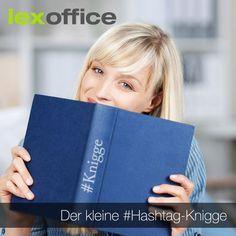 Der kleine #Hashtag-Knigge: So geht's – und so besser nicht. Tipps im #lexoffice-Blog:http://www.lexoffice.de/blog/hashtag-knigge/
