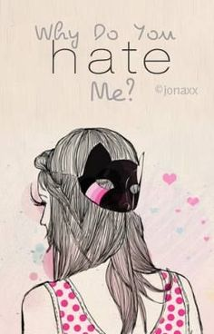 """""""Why Do You Hate Me? - Epilogue"""" by jonaxx - """"If you hate something, would you change it? And if you change it, will you like it? Art And Illustration, Marcos Vintage Png, Png Tumblr, Fantastic Quotes, Cat Mask, Poster S, How To Draw Hair, Favim, Lovers Art"""