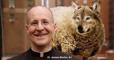 James Martin, SJ Urge Catholic Misericordia U. to Cancel Address by Pro-Homosexual Priest -- a Wolf in Sheep's Clothing