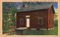 """Birthplace of Modern Spiritualism, """"Fox Cottage"""", Lily Dale NY"""