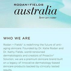 Australia Ladies and gentlemen,  Rodan +Fields is new to Australia...How wants to be the first consultant there? Send me a personal message and we can get you set up to earning some extra money just like i am...