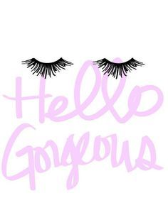 This Hello Gorgeous Eyelashes print is a perfect addition to any fashionistas living or powder room. This Eyelash Wall Art says so much about style. Also makes a pretty gift for your girlfriend!