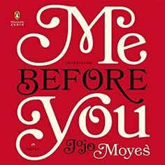 "Another must-listen from my #AudibleApp: ""Me Before You"" by Jojo Moyes, narrated…"