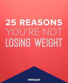 We all make mistakes when trying to lose weight — make sure you're not making one of these common ones.