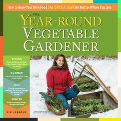 3 days only!! Just $2.99 for The Year Round Vegetable Gardener e-book from Jan 3 to 5th!