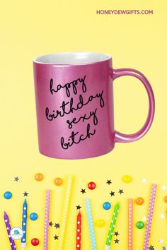 What better way to cheer up your best friend on her birthday than this Honey Dew Gifts Happy Birthday Sexy Bitch Inappropriate Funny Coffee Mug? This funny sister coffee cup for birthday is a humorous way to greet and make her day. Funny Coffee Mugs, Coffee Humor, Coffee Cup, Sisters Coffee, Swap Party, Funny Sister, Birthday Gifts, Happy Birthday, Pencil Cup