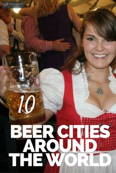 Some people will travel great distances to experience a new culture or to visit a World Heritage site – or to sample a new brew. Perhaps your local pub crawl is getting old. Feel the need to break out and explore? Here are 10 Great Beer Cities – even free if you time it right | The Planet D Adventure Travel Blog