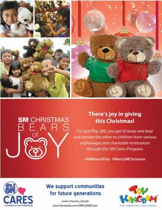 There's joy in giving this Christmas! For just Php you get to keep one bear and donate the other to children from various orphanages and charitable institutions through SM Cares Program Visit our booth at upper ground floor in front of BonChon Christmas Tree Set, Christmas Images, First Christmas, Bear Toy, Teddy Bear, Charity Organizations, Christmas Activities, Kids House, Giving