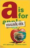 """""""A is for Musk Ox"""" by Erin Cabatingan, is the winner of the 2015 Prairie Bud Award  #SDSLCornerstone"""