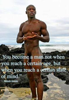 You Become A Man Not When You Reach A Certain Agebut When You
