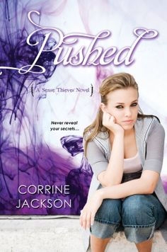 Pushed Touched (Sense Thieves #2) by Corrine Jackson
