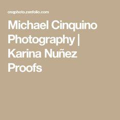Michael Cinquino Photography   Karina Nuñez Proofs